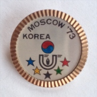 Badge / Pin (Olympic / Olimpique Universiade) - USSR SSSR CCCP Moskva (Moscow) 7th Games 1973 KOREA - Olympic Games