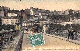 69 LYON COTEAU DE LA CROIX ROUSSE VUE PRISE DU PONT SAINT CLAIR - Lyon