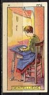CHROMOS INSTRUCTIFS (1933) H 6 - DENTELLIERE - Jacques