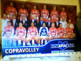 COPRAVOLLEY PIACENZA VOLLEY  PALLAVOLO  SQUADRA 2005 N2005 EH2630 - Volleyball
