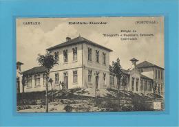 CARTAXO - 17.11.1916 - EDIFICIO ESCOLAR - PORTUGAL - Ed. Tipografia E Papelaria Estevam - 2 SCANS - Santarem