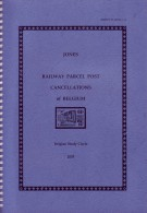 RAILWAY PARCEL POST CANCELLATIONS OF BELGIUM (Catalogue Des Oblitérations Chemin De Fer Belge) - Ferrocarriles