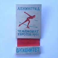 Badge / Pin (Speed Skating) - USSR SSSR CCCP Leningrad (Saint Petersburg) European Championship 1971 ORG KOMITET - Skating (Figure)