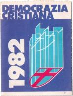 TESSERA D. C. DEMOCRAZIA CRISTIANA 1982 - Documents Historiques