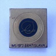 Badge / Pin (Figure Skating) - CSSR Czechoslovakia (Bratislava) World Championship 1973 - Skating (Figure)