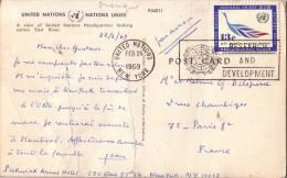 ETATS UNIS - NEW YORK - UNITED NATIONS 21-2-1969 CARTE POSTALE POUR LA FRANCE. - New-York - Siège De L'ONU