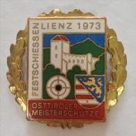 Badge / Pin (Shooting Weapons) - Austria Lienz East Tyrol Tyrolian Marksman 1973 - Badges