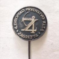 Badge / Pin (Archery) - Yugoslavia Zagreb 4th European Championship 1974 FITA - Archery