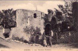 ALGERIE - GUELMA - Les Thermes Romains - Cachet Militaire Place De Guelma Au Dos - Guelma