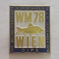 Badge / Pin (Fishing) - Austria Wien (Vienna) 25th World Championship 1978 CIPS - Badges