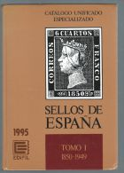 EDEFIL***SELLOS DE ESPANA TOMO I - 1850 - 1949***CATALOGO UNIFICADO ESPECIALIZADO - Spain