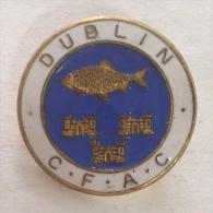 Badge / Pin (Fishing) - Ireland Dublin CFAC - Badges