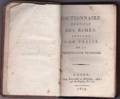 ANCIEN  DICTIONNAIRE DES RIMES- 1809 - - Livres, BD, Revues
