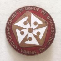 Badge / Pin (Gymnastics) - Bulgaria Varna 18th World Championship 1974 - Gymnastics