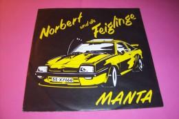 NORBERT UND DIE FEIGLINGE  °  MANTA - Sonstige - Deutsche Musik