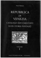 Vollmeier Paolo, Republica Di Venezia 1200-1797, 2003,  Catalogo Documentato (con Storia Postale), 1 Volume Pag. 640 - Italia