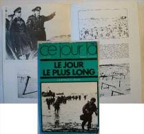 """WW2 -  Livre """" LE JOUR LE PLUS LONG """"de Cornélius Ryan - Books"""