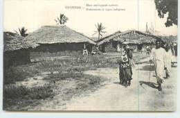 ZANZIBAR  - Habitations Et Types Indigènes. - Tanzanie
