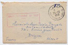 """1958 - ENVELOPPE FM Avec CACHET """"BASE AERIENNE N° 707"""" De MARRAKECH GUELIZ Pour BEZIERS - Marruecos (1891-1956)"""