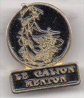 PIN'S - LE GALION - MENTON - - Alimentación