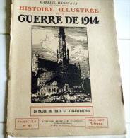 Militaria-Histoire Illustrée Guerre1914-F 47-massacre Andenne Aerschot Hannut Jauche Jodoigne Wavre  Montceau-sur-Sambre - Kranten
