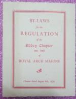 La Franc-maçonnerie, Les Règlements De L'Abbaye Chapitre # 945, Maçons Royaux De Voûte, 1929 - Decrees & Laws