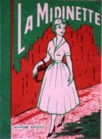 """ETIQUETTE PUBLICITAIRE ANCIENNE Pour """" LA MIDINETTE """" Parfait état - Advertising"""