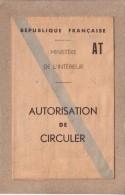 NORD - LILLE - AUTORISATION DE CIRCULER , PERMANENT , TOUTE ZONES - MR MONNIER - REPRESENTANT - 1949 - Lettres De Change