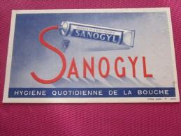 BUVARD Publicitaire:Dentifrice SANOGYL Hygiène Quotidienne De La Bouche Dentifrice Marque De La Biothérapie - Otros