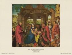 SOUBRY:Prent/Image 31–4: R. VAN DER WEYDEN :  ## De Aanbidding Der Wijzen / L'adoration Des Mages ## - Sin Clasificación