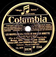 78 Trs Columbia DF 2244 - Etat TB - LES NOUVELLES CHANSONS DE BOB ET BOBETTE La Ronde Des Petits Lapins Le Nain Riquiqui - 78 Rpm - Schellackplatten