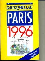 GAULT MILLAU 1996 PARIS  800 PAGES COMME NEUF - Manger & Boire