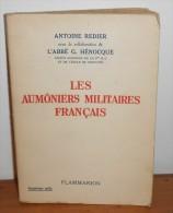 Les Aumôniers Militaires Français. Par Antoine Redier. 1940. - Livres, BD, Revues
