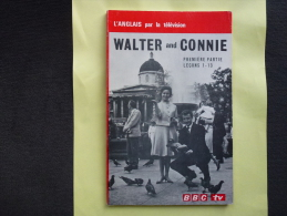 APPRENDRE L�ANGLAIS + WALTER AND CONNIE +96 pages