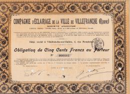 OBLIGATION 500 FRS -COMPAGNIE D'ECLAIRAGE DE LA VILLE DE VILLEFRANCHE - RHONE-  1913 - Electricité & Gaz