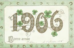 Millésime Année 1906 - Tréfles - Carte En Relief Ayant Circulé En 1906 ( Voir Verso ) - New Year