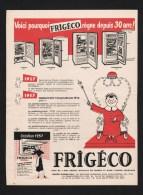 Pub Papier  1959 Refrigerateur FRIGECO Illustrateur Dessin Savignac Roi Trone - Advertising