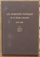 W.Liniger J.L.Nagel L.Vuille Les Marques Postales De La Suisse Romande 1690 - 1850 édition Originale 1956 - Philatelie Und Postgeschichte