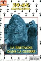 """39/45 Magazine N° 101 Special """"La Bretagne Dans La Guerre"""" - Geschiedenis"""