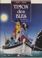 TIMON DES BLES - L'HABIT ROUGE - Edition Originale 1989 Tome 3 - Original Edition - French