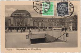 AK - Leipzig . Hauptbahnhof Mit Unterführung 1934 -Stempel -  Denkt An Die Arbeitsschlacht - Leipzig