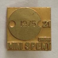 Badge / Pin (Table Tennis) - Yugoslavia Ljubljana 21st Mini World Championship MINI SPENT 1975 - Table Tennis
