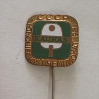 Badge / Pin (Table Tennis) - USSR SSSR CCCP Kaunas National Championship 1981 - Table Tennis