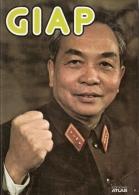 GIAP GUERRE INDOCHINE VIET MINH BIOGRAPHIE GENERAL VIETNAM INDEPENDANCE - Livres