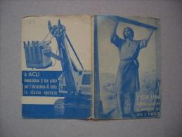 """Calendario/calendarietto """"BUON ANNO Di Cristo Lavoratore 1957"""" ACLI Associazioni Cristiane Lavoratori Italiani - Calendari"""