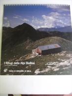 Alt423 Calendario 1990, Rifugi Alpi Biellesi, Mombarone Coda Rosazza Capanna Renata Vecchia Rivetti Monte Bo - Formato Grande : 1981-90