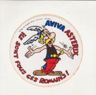 AUTOCOLLANT - AVIVA - ASTERIX - 1981 - GOSCINNY UDERZO - ILS SONT FOUS CES ROMAINS - - Autocollants