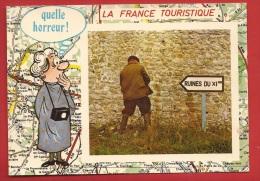 AFAN-076  La France Touristique, Ruines Du XIème Siècle, Quelle Horeur.  Circulé En 1976. - Humour