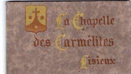 Cp , 14 , La Chapelle Des CARMELITES , LISIEUX , Carnet , Album , Reste 7 CARTES POSTALES - Lisieux