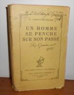 Un Homme Se Penche Sur Son Passé. Constantin-Weyer, Maurice. 1928. EO. - Livres, BD, Revues